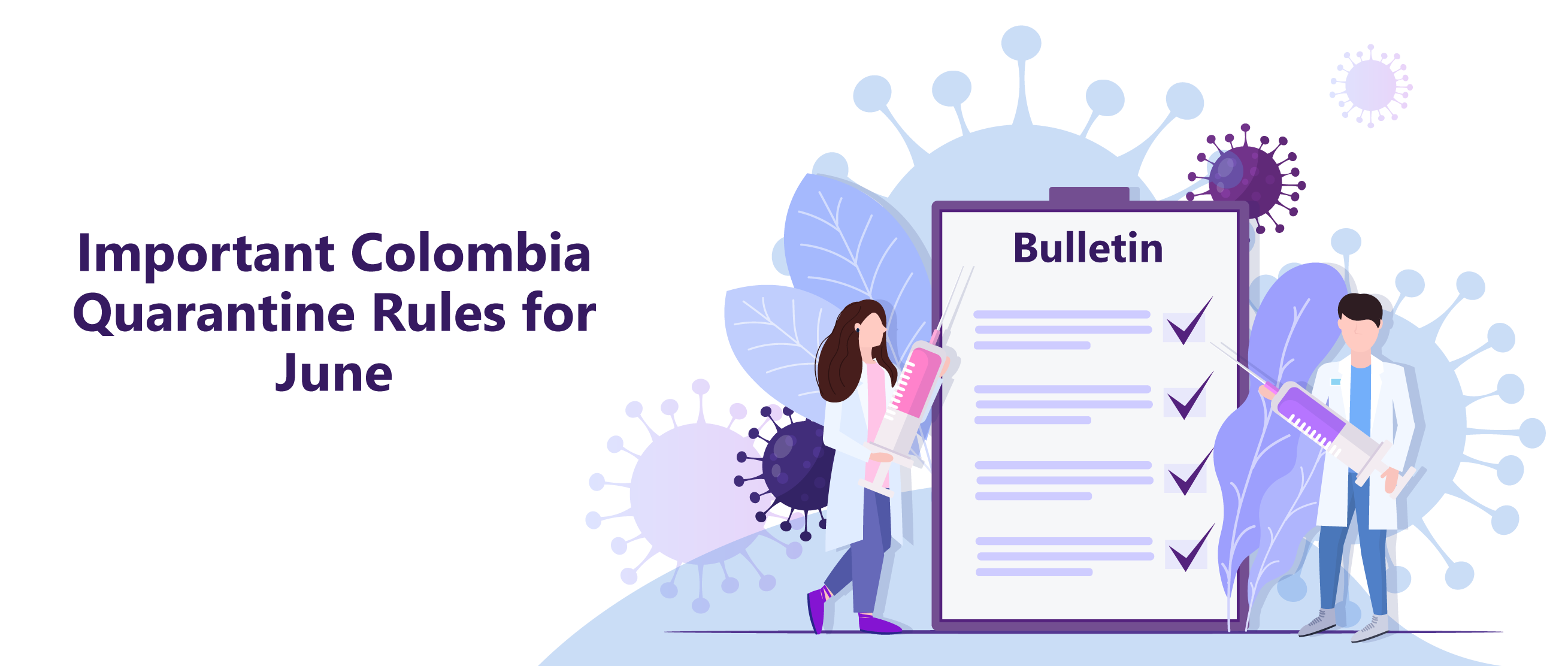 Important Colombia Quarantine Rules for June